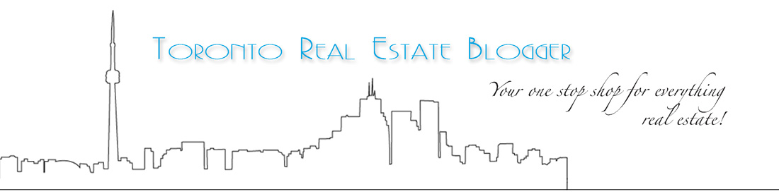 Toronto Real Estate Blogger - Home